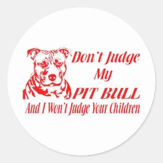 Don't Judge My Pit Bull