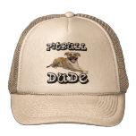 PitBull DUDE - Tigger Trucker Hat