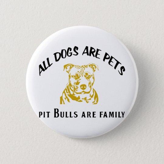 PITBULL FAMILY PINBACK BUTTON