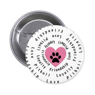 Pitbull Love Friendship Loyalty Swirl Button