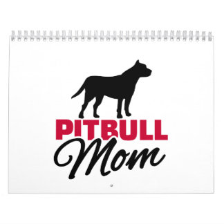 Pitbull Mom Calendar