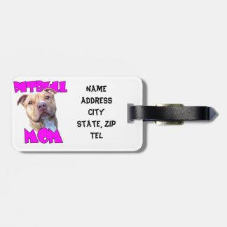 Pitbull Mom Dog Travel Bag Tag
