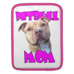 Pitbull Mom Dog Sleeves For iPads