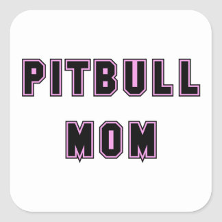 Pitbull Mom Text - Pink Square Sticker