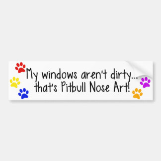 Pitbull Nose Art Dirty Windows Bumper Sticker