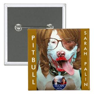 pitbull Palin, PITBULL, SARAHPALIN Pin Cuadrado
