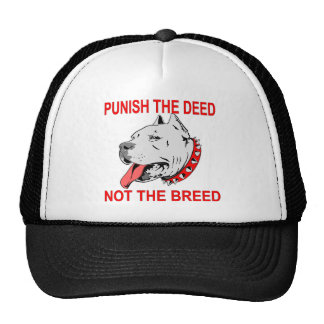 Pitbull Punish The Deed Not The Breed Trucker Hat