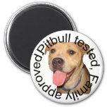 Pitbull tested magnet
