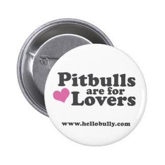 Pitbulls está para los amantes pin
