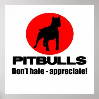 Pitbulls - no odie, no aprecie la impresión del po poster
