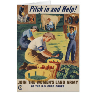Pitch in and Help Join the Women's Land Army Greeting Card