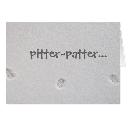 Pitter-patter... Greeting Card