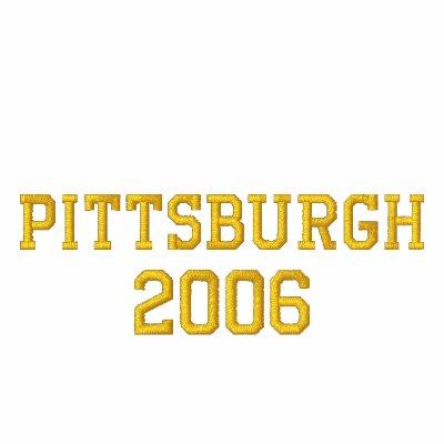 PITTSBURGH  2006 EMBROIDERED HOODED SWEATSHIRT