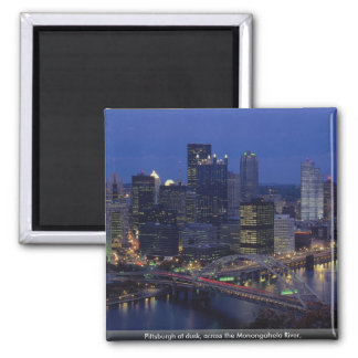 Pittsburgh at dusk, across the Monongahela River, 2 Inch Square Magnet