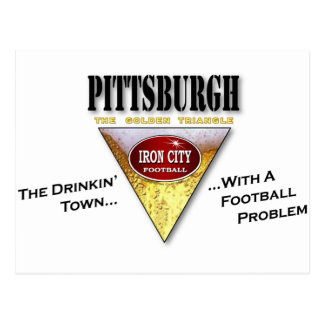 Pittsburgh Drinkin' Town with a Football Problem Postcards