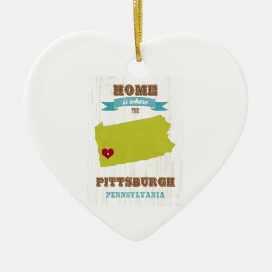 Pittsburgh, Pennsylvania Map – Home Is Where Ceramic Ornament