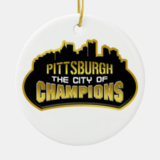 Pittsburgh The City Of Champions Ornament