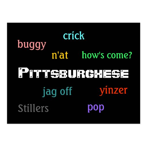 Pittsburghese Post Card