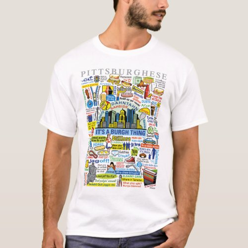 Pittsburghese T_Shirt