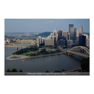 Pittsburgh's Golden Triangle, Pennsylvania, U.S.A. Poster