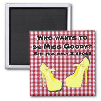 Pity Party Shoe Diva Attitude 2 Inch Square Magnet