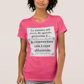 Più Vera de Natura: parlare del abbaiare del cani Camisetas
