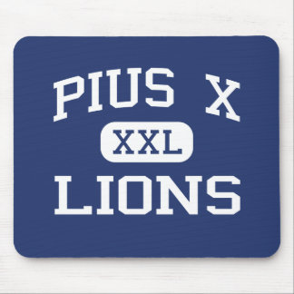 Pius X - Lions - High School - Bangor Pennsylvania Mouse Pad