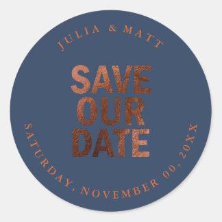 PixDezine Save the Date/Faux Copper/DIY color Classic Round Sticker