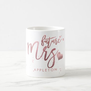 Coffee Themed PixDezines Future Mrs/Faux Rose Gold/Modern Script Coffee Mug