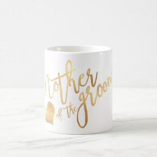 PixDezines Mother of Groom/Faux Gold Script Coffee Mug
