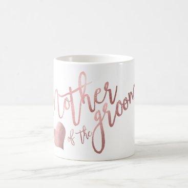 Coffee Themed PixDezines Mother of Groom/Faux Rose Gold Script Coffee Mug