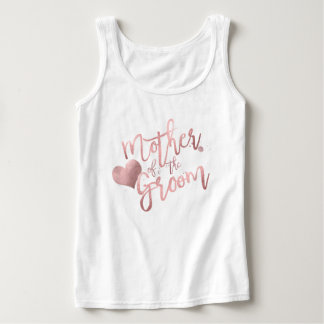 PixDezines Mother of Groom/Faux Rose Gold Script Tank Top