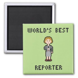 Pixel Best Female Reporter 2 Inch Square Magnet