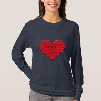Pixelated Heart: I Pix U! T-Shirt