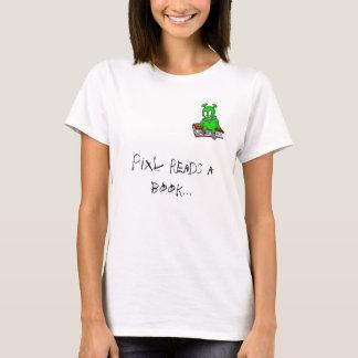 Pixl Reads a Book... T-Shirt