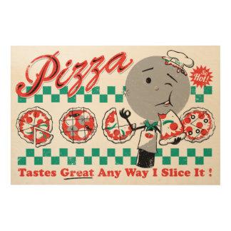 Pizza Any Way I Slice It Reto Wood Sign Wood Canvas