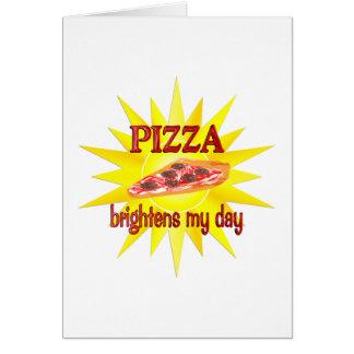Pizza Brightens Card