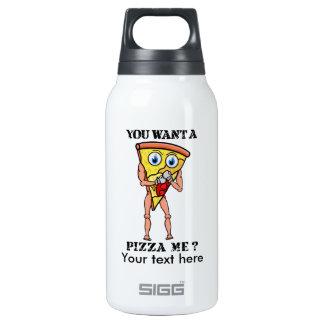 Pizza chistosa usted quiere a un pedazo de mí botella isotérmica de agua