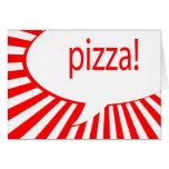 pizza! : comic speech bubble greeting card