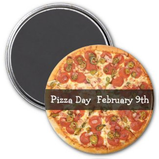 Pizza Day February Food Holiday Button Magnet