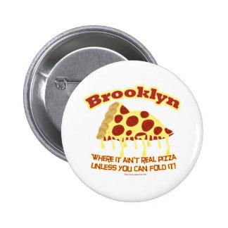Pizza de Brooklyn Pin Redondo De 2 Pulgadas