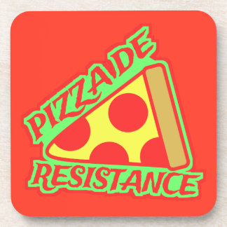 Pizza de Resistance Drink Coaster