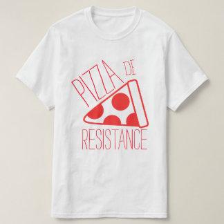 Pizza de Resistance T-Shirt