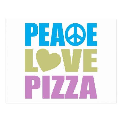 Pizza del amor de la paz tarjeta postal