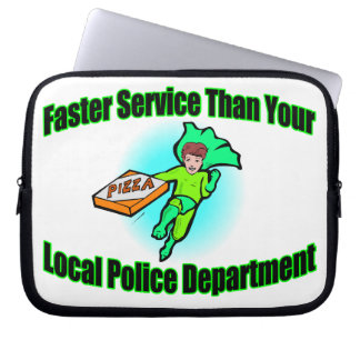 Pizza Delivery Faster Than Police Laptop Sleeve