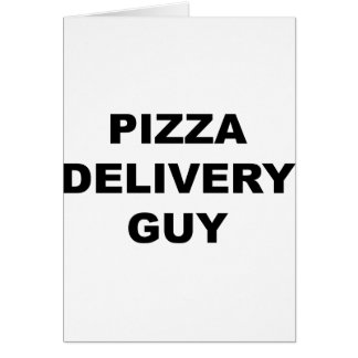 Pizza Delivery Guy Card