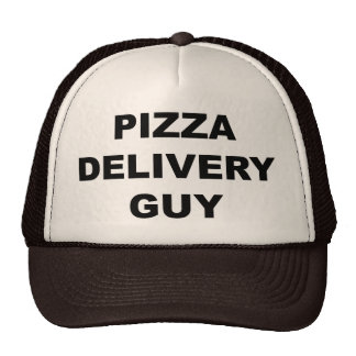 Pizza Delivery Guy Trucker Hats