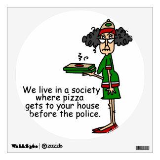 Pizza Delivery Humor Wall Decor