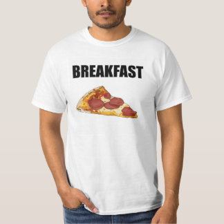 Pizza For Breakfast Tee