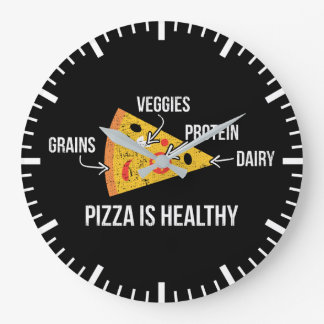 Pizza Is Healthy - Carbs - Funny Novelty Fitness Large Clock